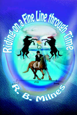 Riding on a fine line through time (Paperback)