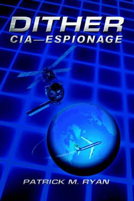 Dither: CIA - Espionage (Paperback)