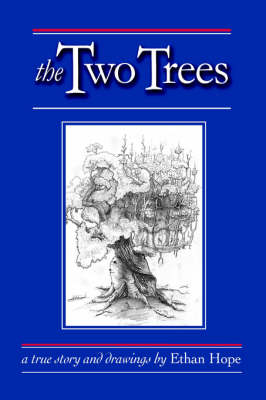 The Two Trees (Paperback)