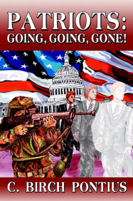 Patriots: Going, Going, Gone! (Paperback)