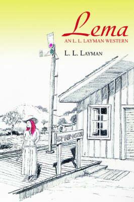 Lema: An L. L. Layman Western (Paperback)