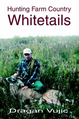 Hunting Farm Country Whitetails (Paperback)