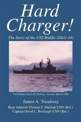 Hard Charger!: The Story of the USS Biddle (Dlg-34) (Paperback)