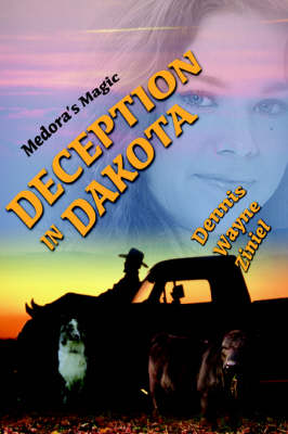 Deception in Dakota: Medora's Magic (Paperback)