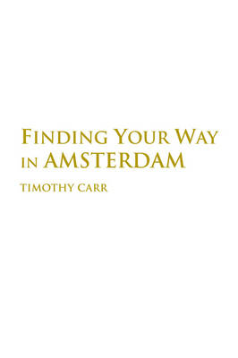 Finding Your Way in Amsterdam (Paperback)