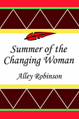 Summer of the Changing Woman (Paperback)