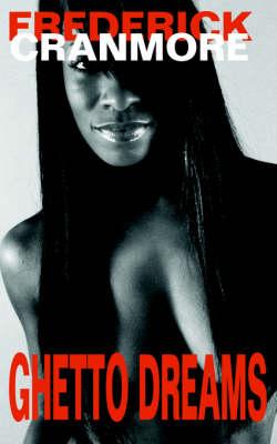 Ghetto Dreams (Paperback)