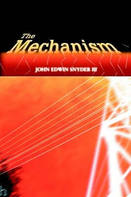 The Mechanism (Paperback)