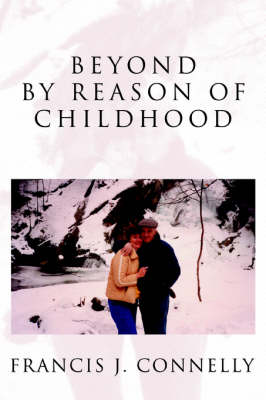 Beyond by Reason of Childhood (Paperback)