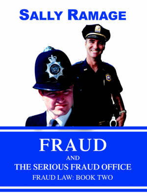 Fraud and the Serious Fraud Office: Fraud Law: Book Two (Paperback)