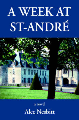 A Week at St-Andre (Paperback)