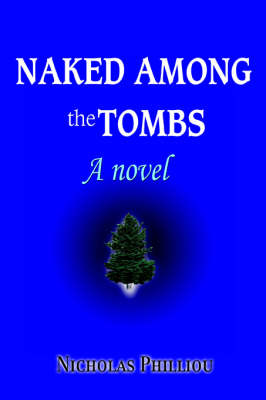 Naked Among the Tombs (Paperback)