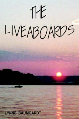 The Liveaboards (Paperback)