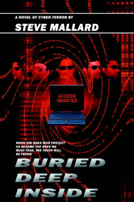 Buried Deep Inside: A Novel of Cyber-Terror (Paperback)