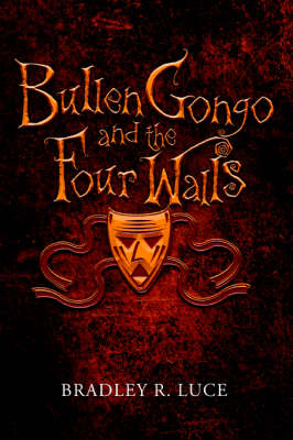 Bullen Gongo and the Four Walls (Paperback)