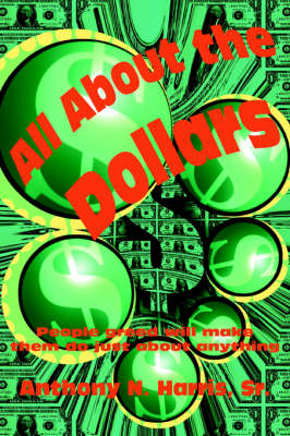 All about the Dollars (Paperback)