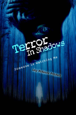 Terror in Shadows: Someone Is Watching Me (Paperback)