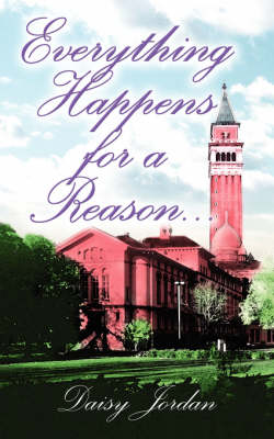 Everything Happens for a Reason... (Paperback)