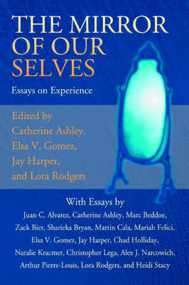 The Mirror of Our Selves: Essays on Experience (Paperback)