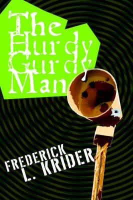 The Hurdy Gurdy Man (Paperback)