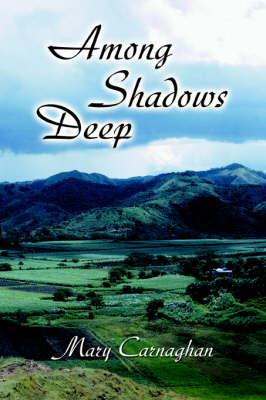 Among Shadows Deep (Paperback)