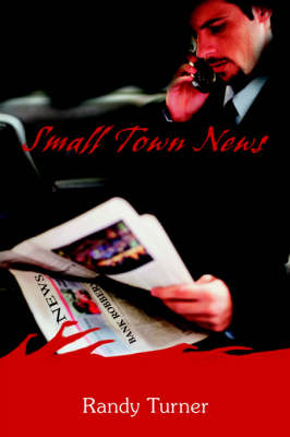 Small Town News (Paperback)