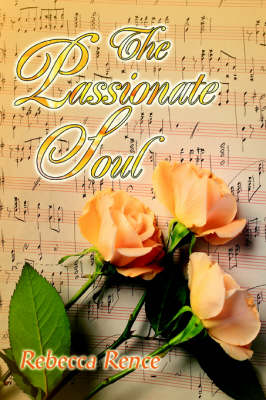 The Passionate Soul (Paperback)