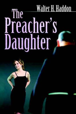 The Preacher's Daughter (Paperback)