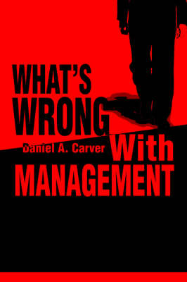 What's Wrong with Management (Paperback)