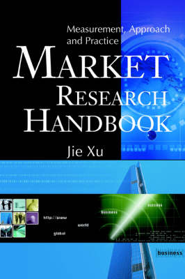 Market Research Handbook: Measurement, Approach and Practice (Paperback)