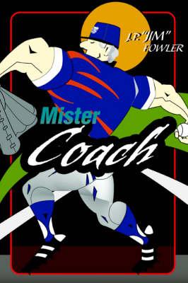 Mister Coach (Paperback)