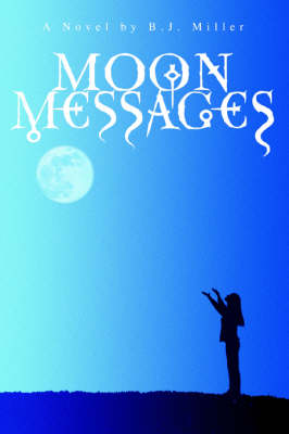 Moon Messages (Paperback)