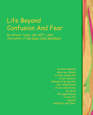 Life Beyond Confusion and Fear (Paperback)