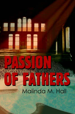 Passion of Fathers (Paperback)