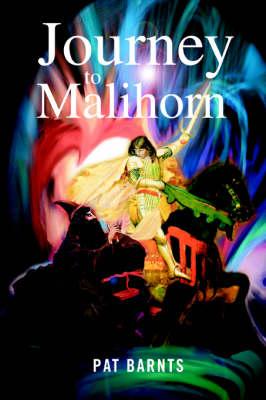 Journey to Malihorn (Paperback)