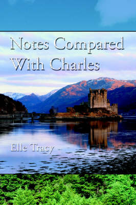 Notes Compared with Charles (Paperback)