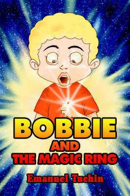Bobbie and the Magic Ring (Paperback)