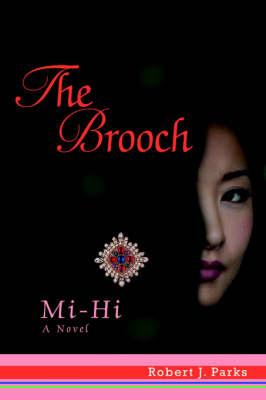 The Brooch: Mi-Hi (Paperback)