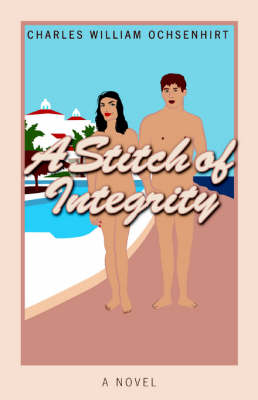 A Stitch of Integrity (Paperback)