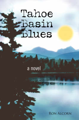 Tahoe Basin Blues (Paperback)