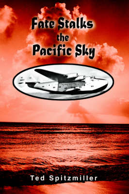 Fate Stalks the Pacific Sky (Paperback)