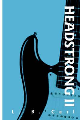 Headstrong II (Paperback)
