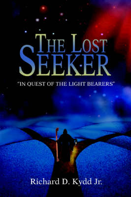 The Lost Seeker: In Quest of the Light Bearers (Paperback)