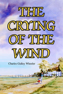 The Crying of the Wind (Paperback)