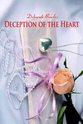 Deception of the Heart (Paperback)
