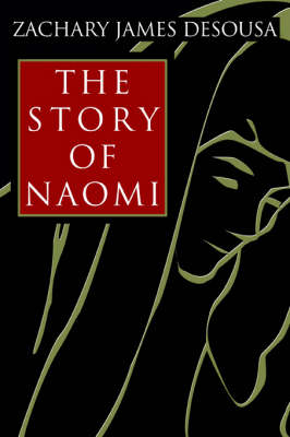 The Story of Naomi (Paperback)
