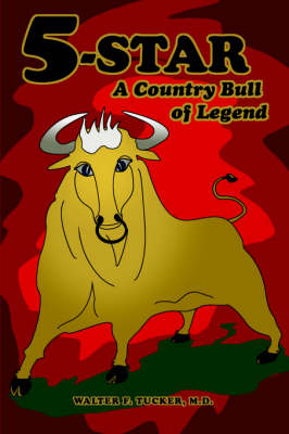 5-Star: A Country Bull of Legend (Paperback)