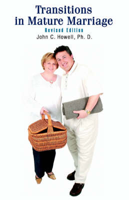 Transitions in Mature Marriage (Paperback)