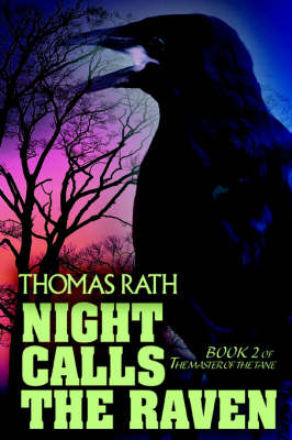 Night Calls the Raven: Book 2 of the Master of the Tane (Paperback)