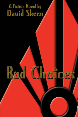 Bad Choices (Paperback)